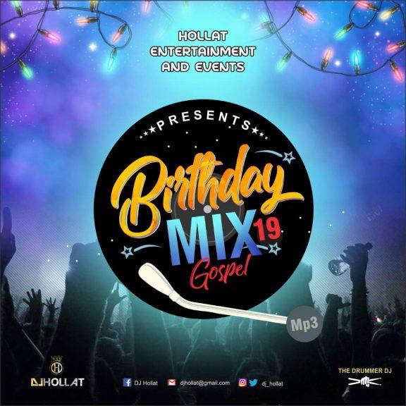 dj hollat birthday mix