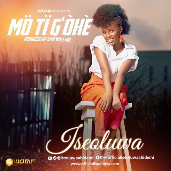 ISeoluwa - MO TI G'OKE