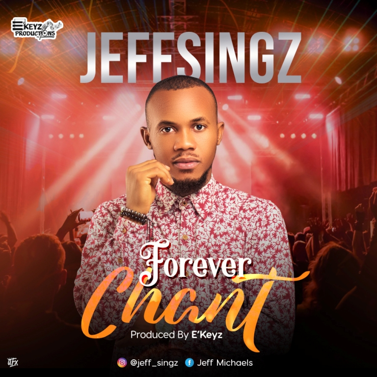 Jeff Singz - Forever Chant