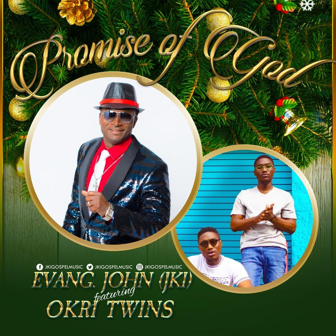 John Kola-Idowu (JKI) ft. Okri Twins - Promise of GOD