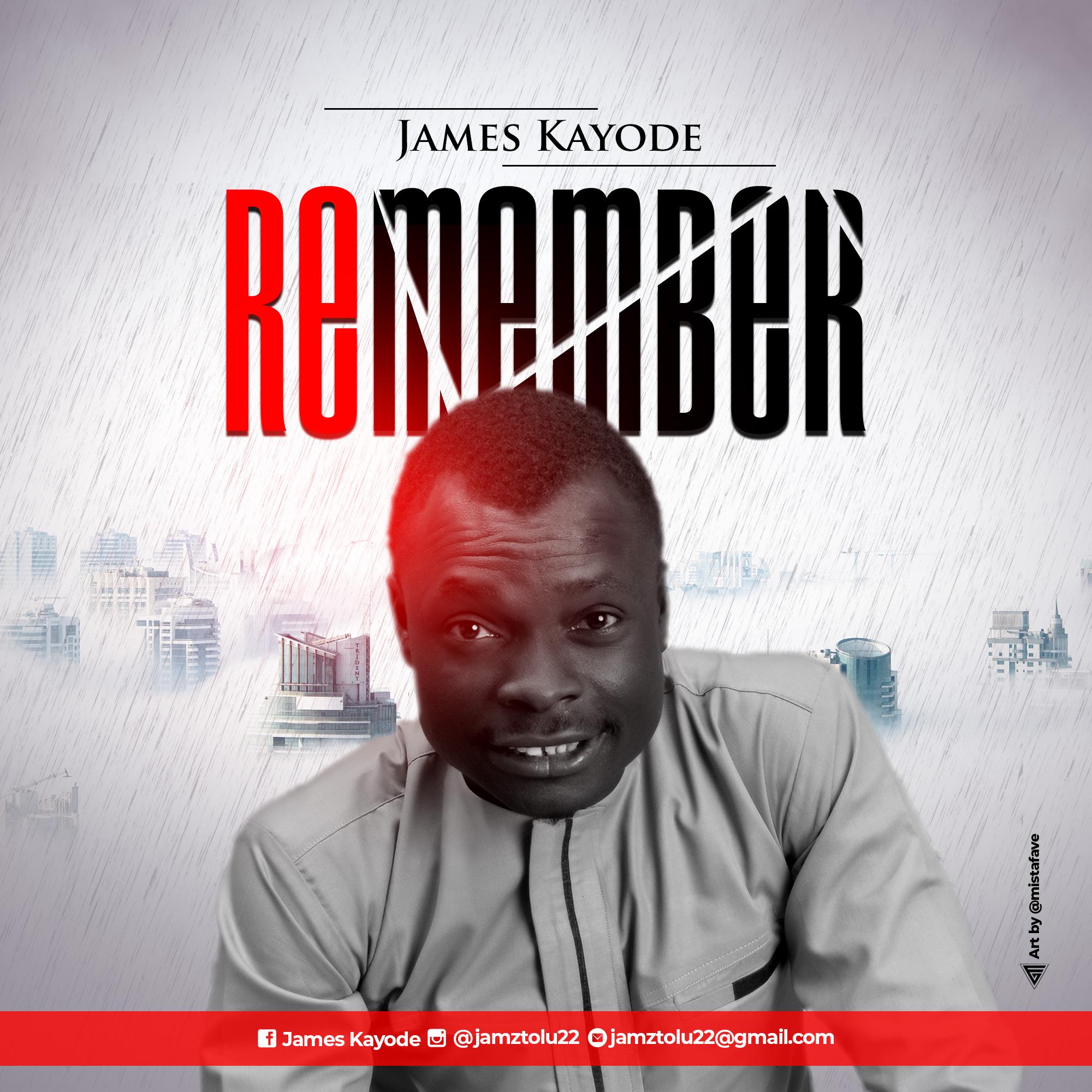 James Kayode - Remember