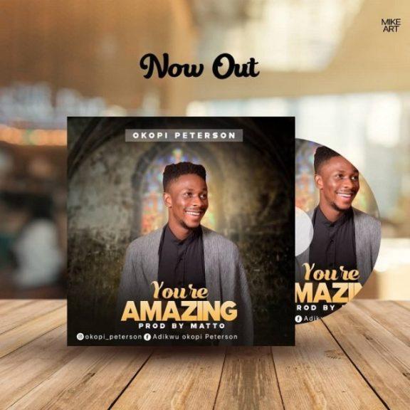 Okopi Peterson - You're Amazing