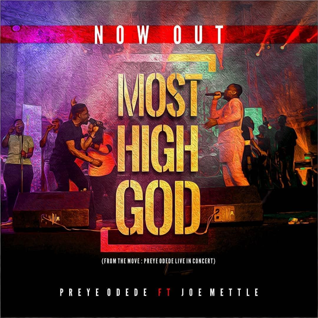 Preye Odede - Most High (Ft. Joe Mettle)
