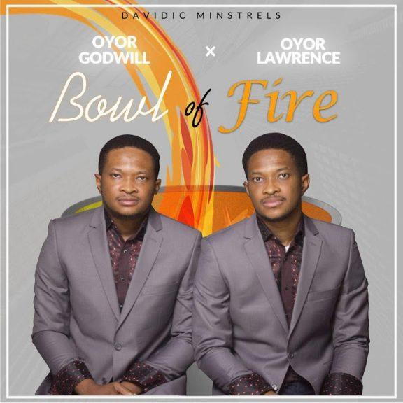 Lawrence Oyor x Godswill Oyor - Bowl Of Fire