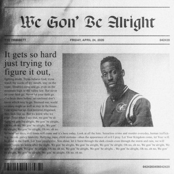 Tye Tribbett - We Gon' Be Alright mp3 download