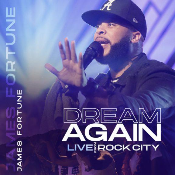 James Fortune - Dream Again (Live)