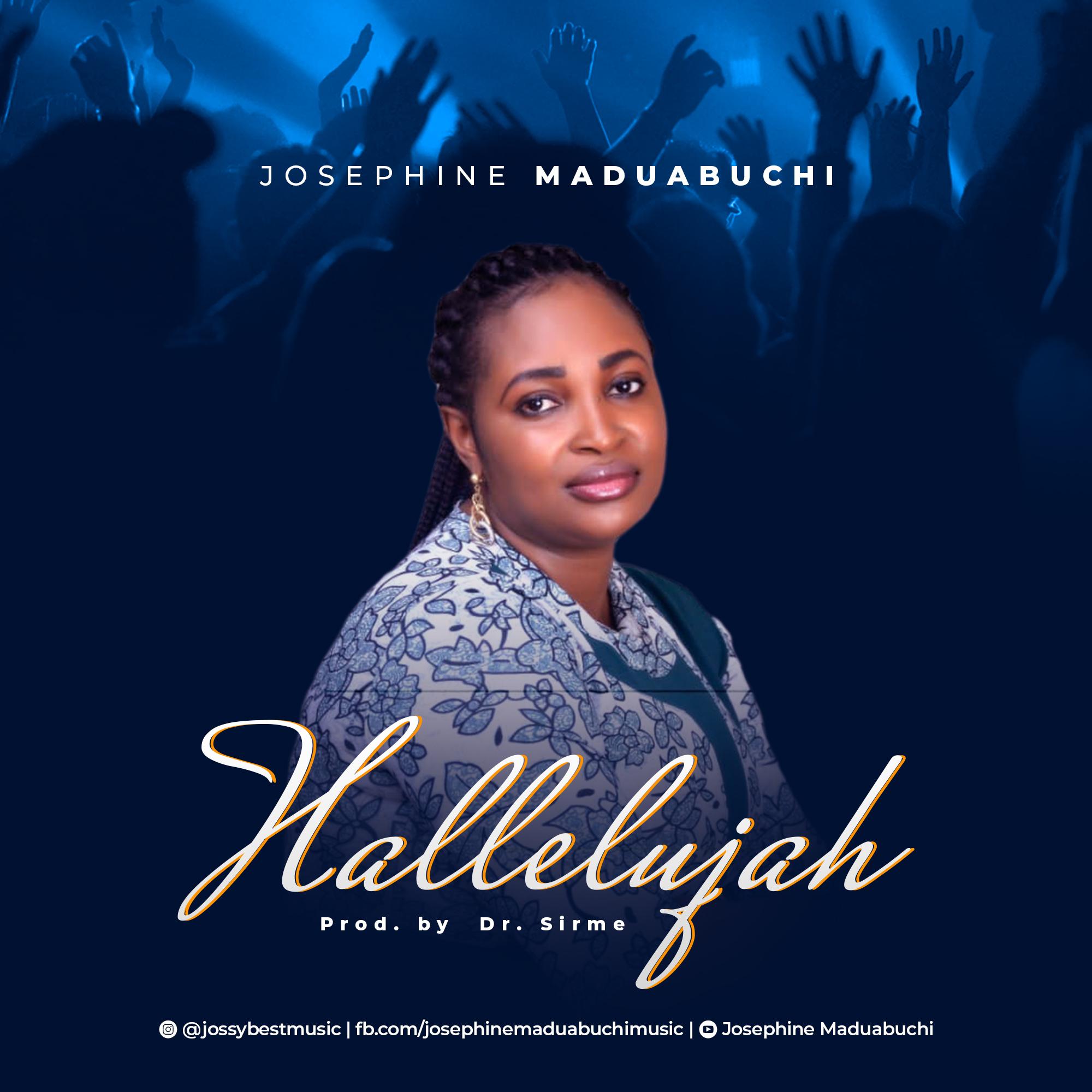 Josephine Maduabuchi - Halleluyah