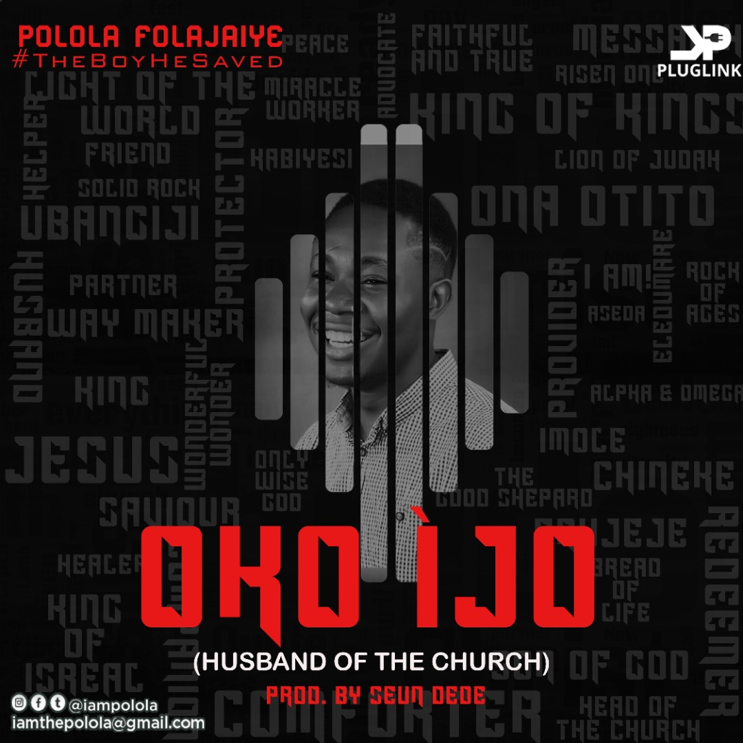 Polola Folajaiye - Oko Ijo