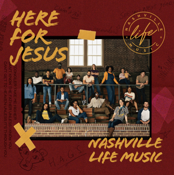 Nashville Life - Here For Jesus