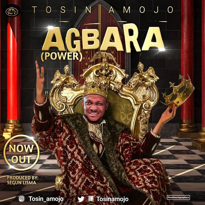Tosin Amojo - Agbara