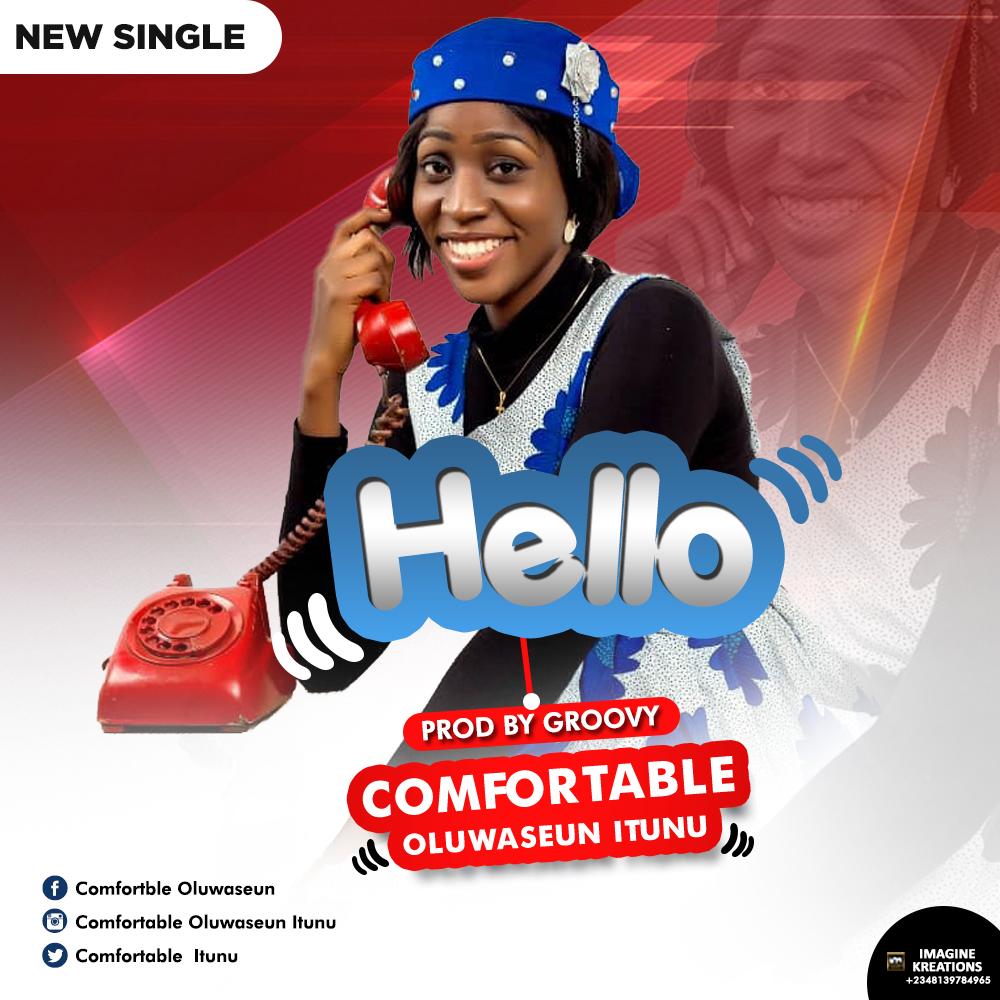 Comfortable Oluwa Seun - Hello