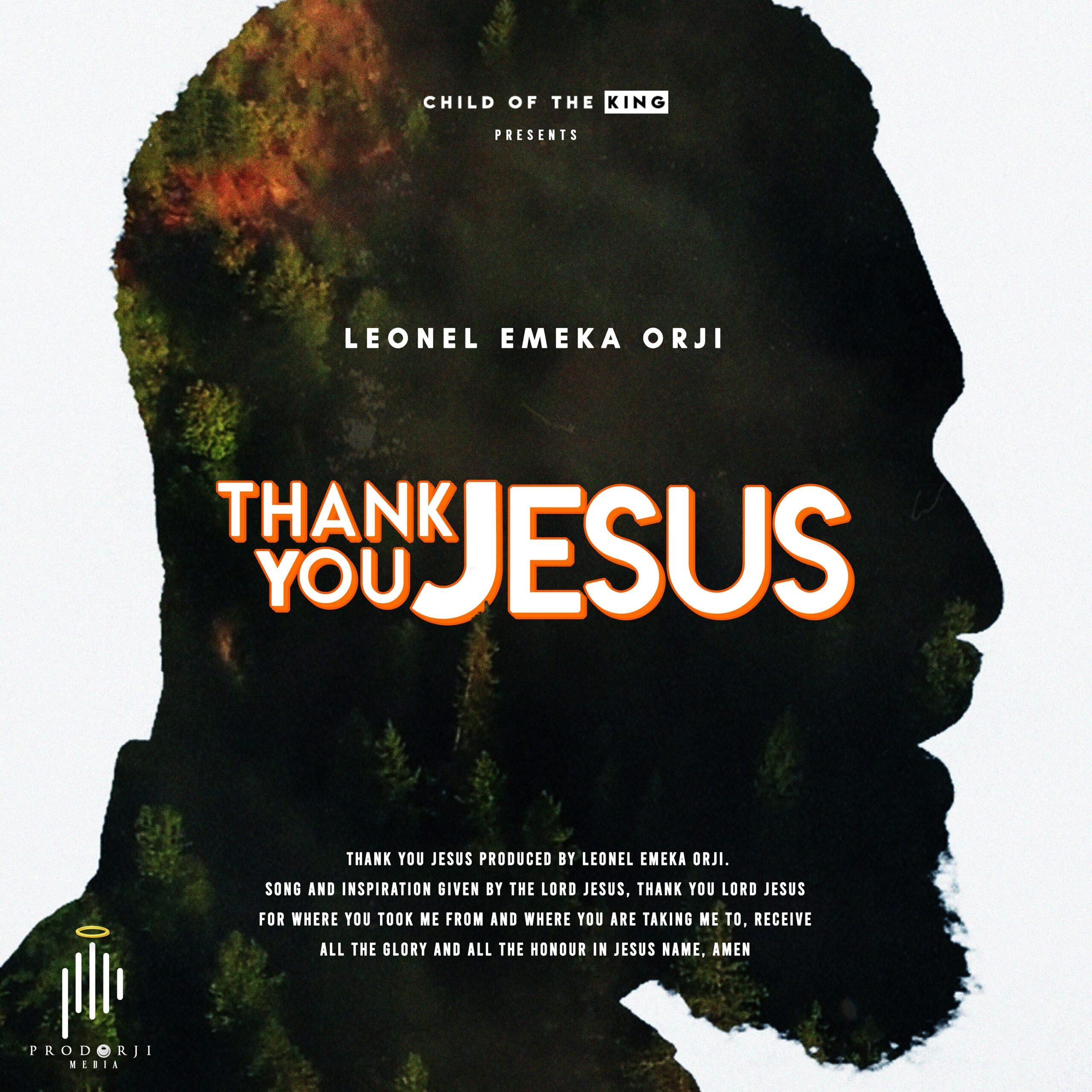 Leonel Emeka Orji - Thank You Jesus