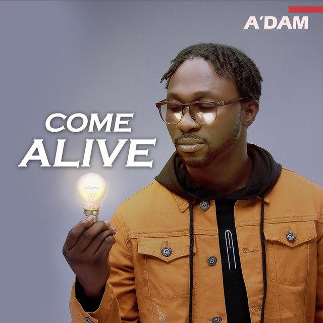 A'dam - Come Alive