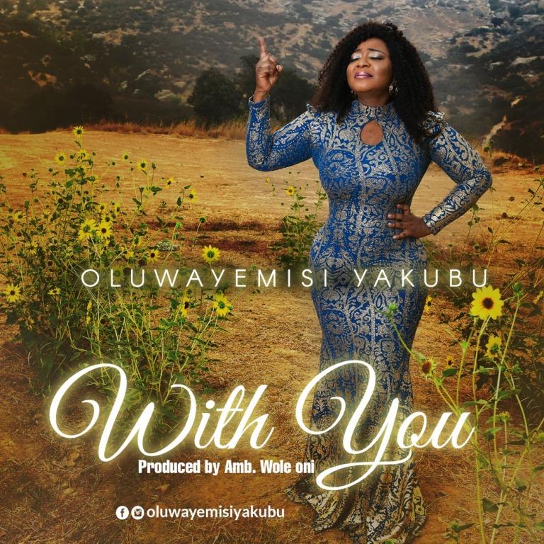 Oluwayemisi Yakubu - With You
