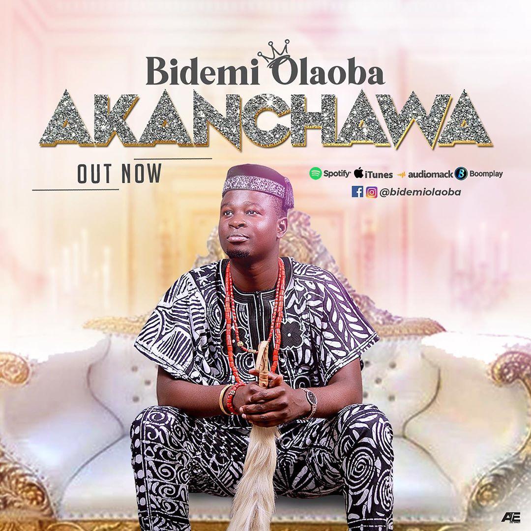 Bidemi Olaoba - Akanchawa