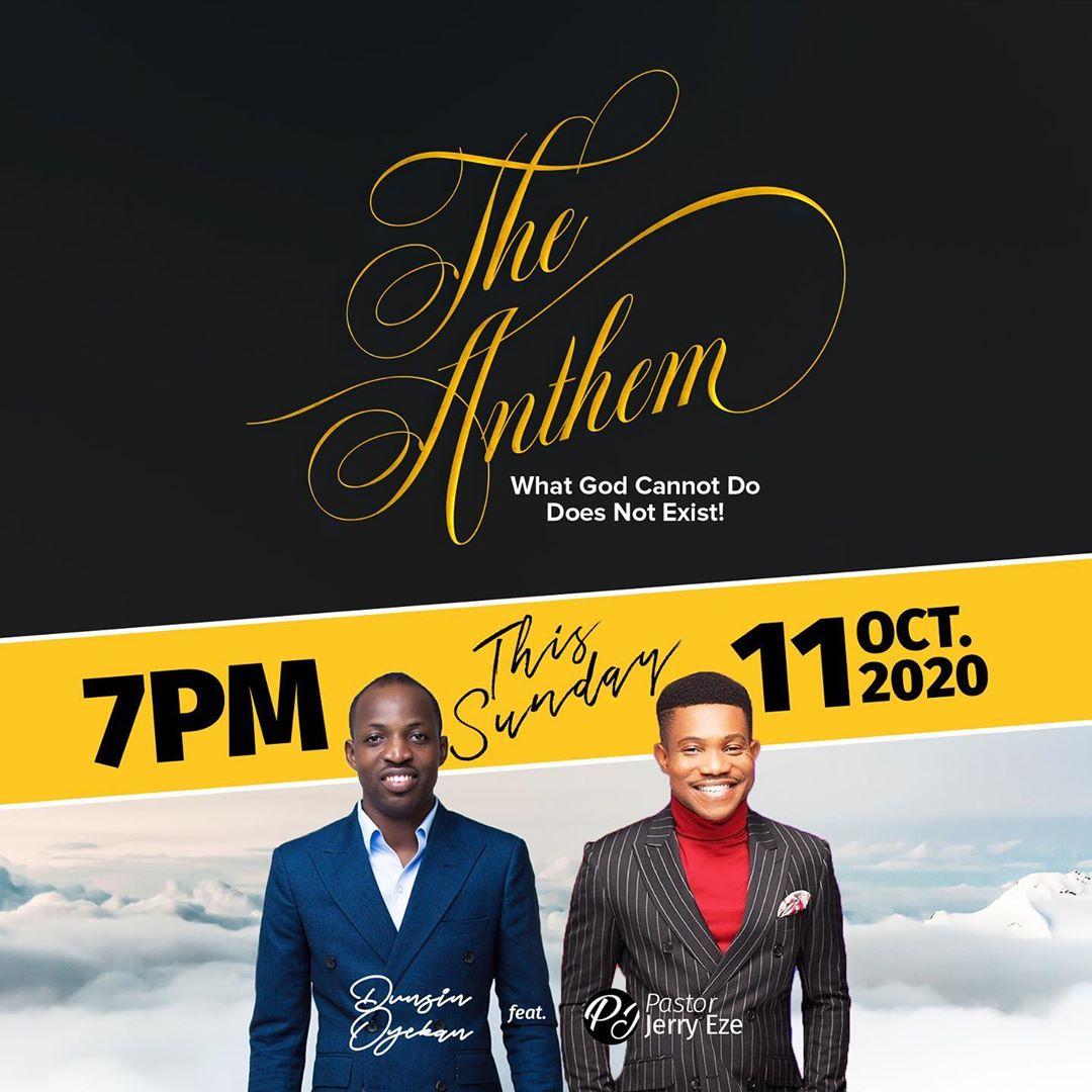 Dunsin Oyekan Ft. Pastor Jerry Eze - The Anthem