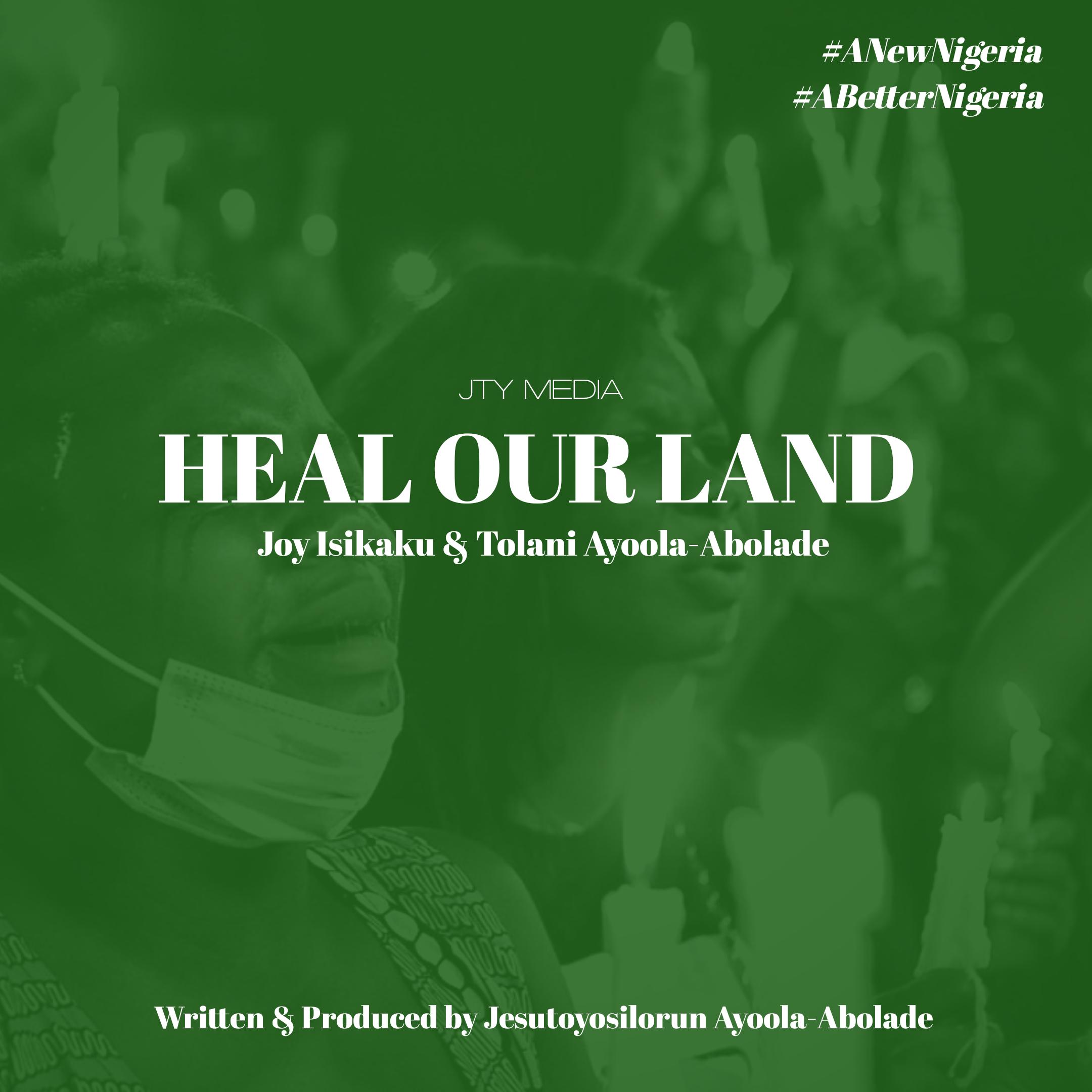 Toyosi Ayoola-Abolade – Heal Our Land