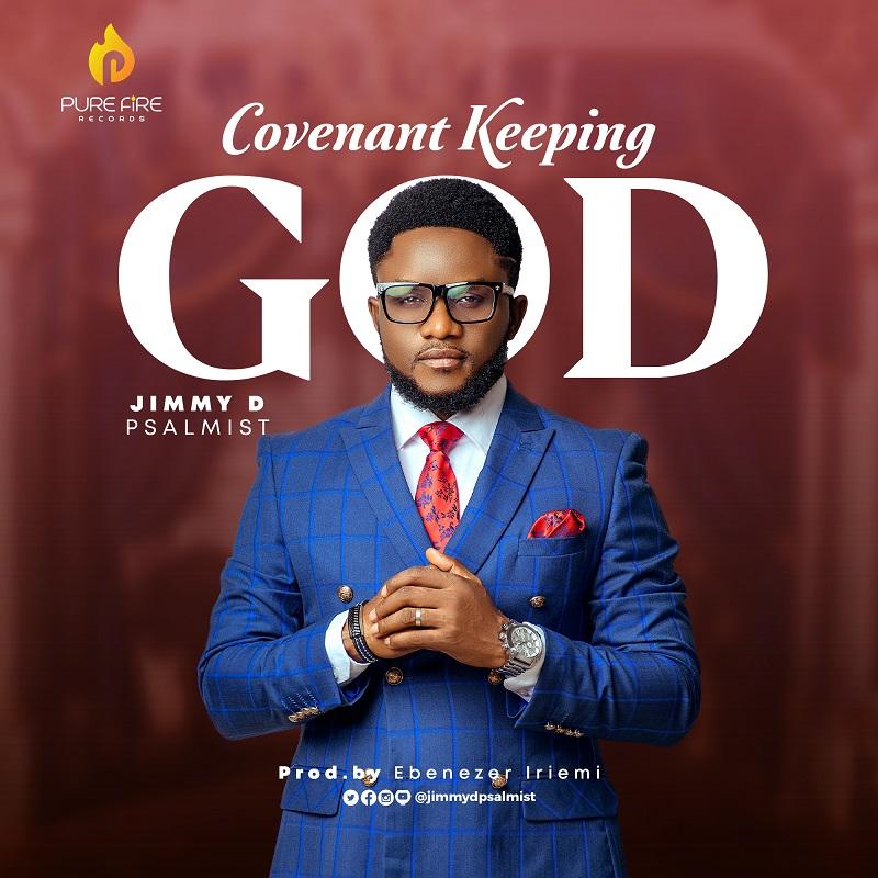 Covenant Keeping God - Jimmy D Psalmistt