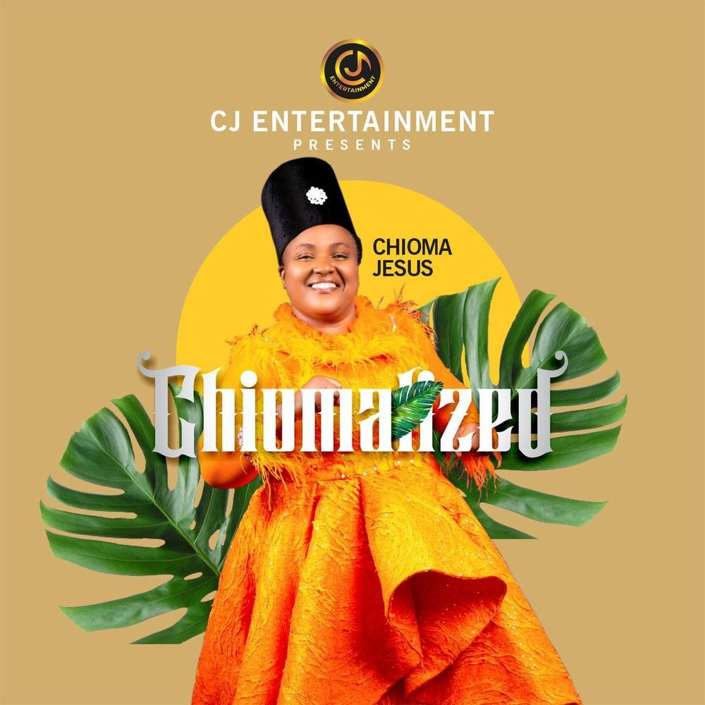 ALBUM: Chioma Jesus - Chiomalized