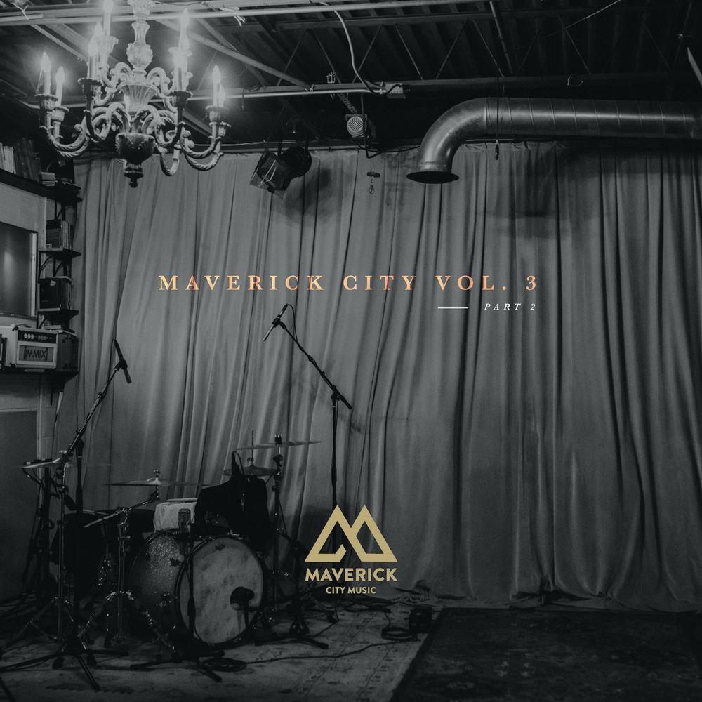 ALBUM: Maverick City - Vol 3 (Part 2)