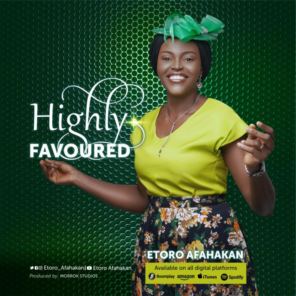 Etoro Afahakan - Highly Favoured