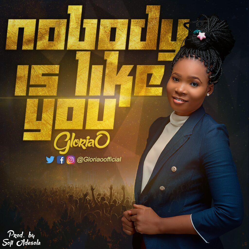 Gloria O - Nobody Is Like You