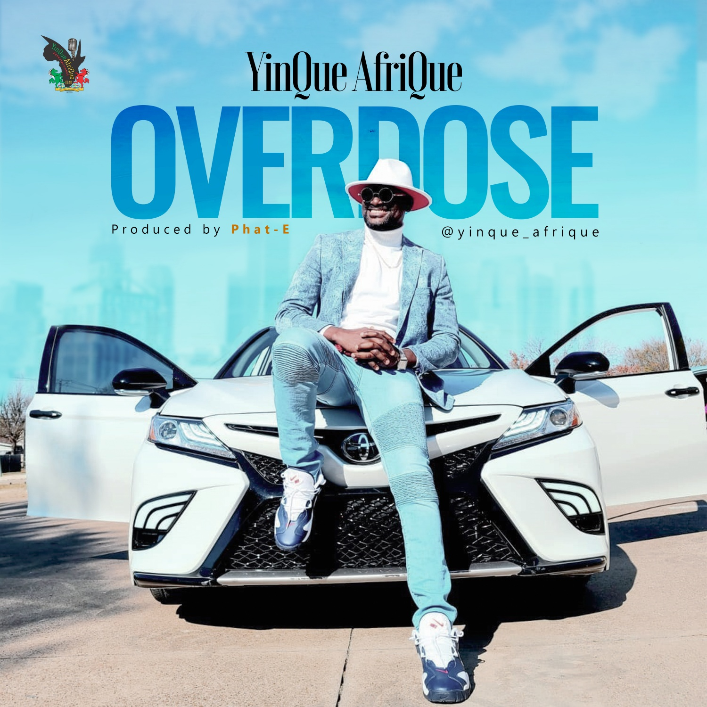 YinQue AfriQue - Overdose