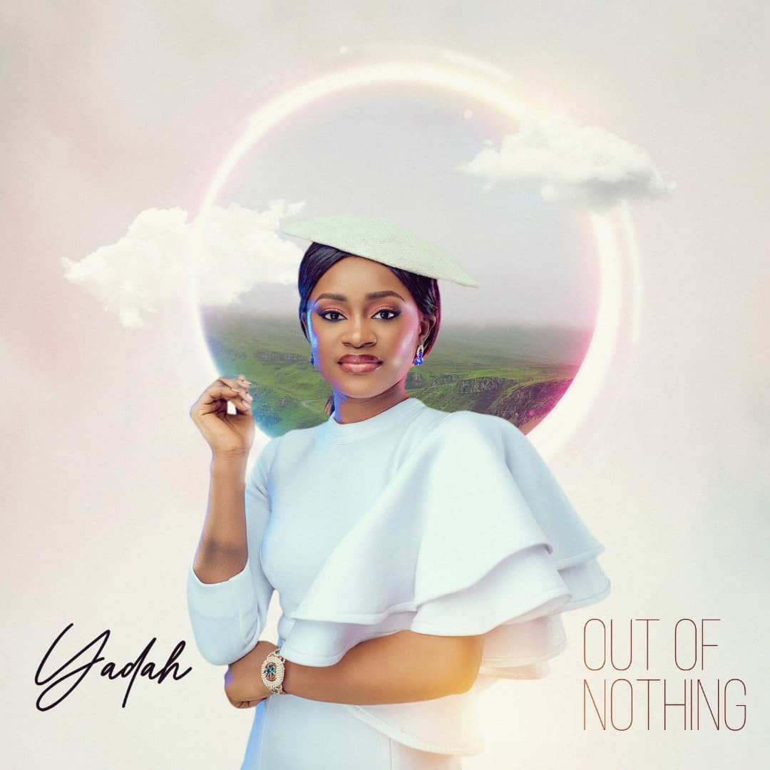 [Music] Yadah - Out Of Nothing