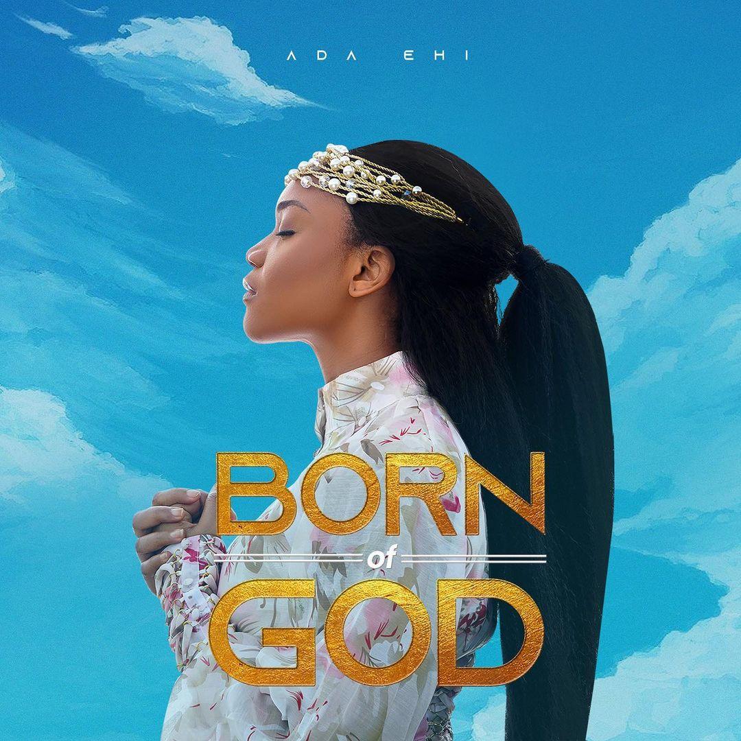 ada ehi born of God 1