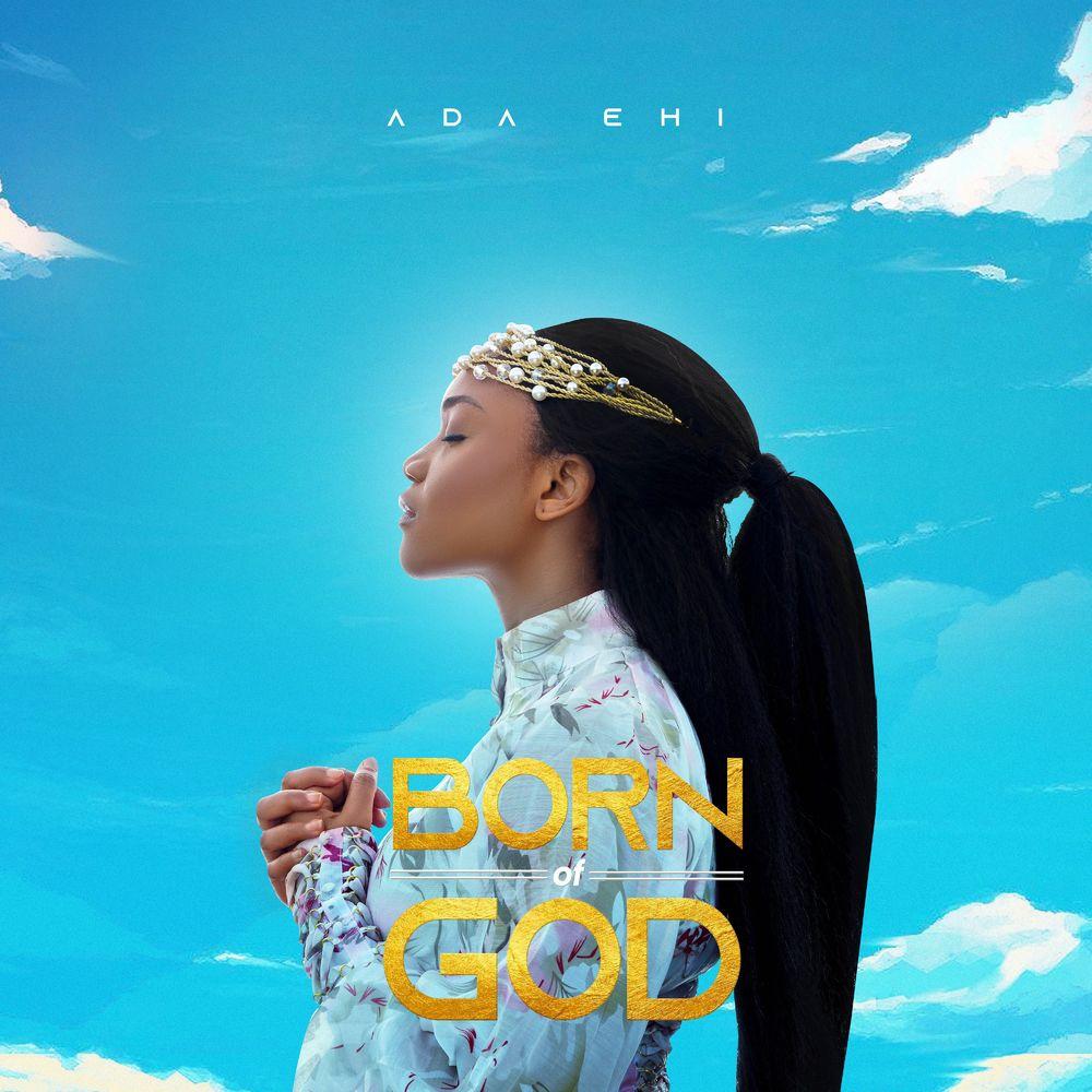 born of God Ada Ehi