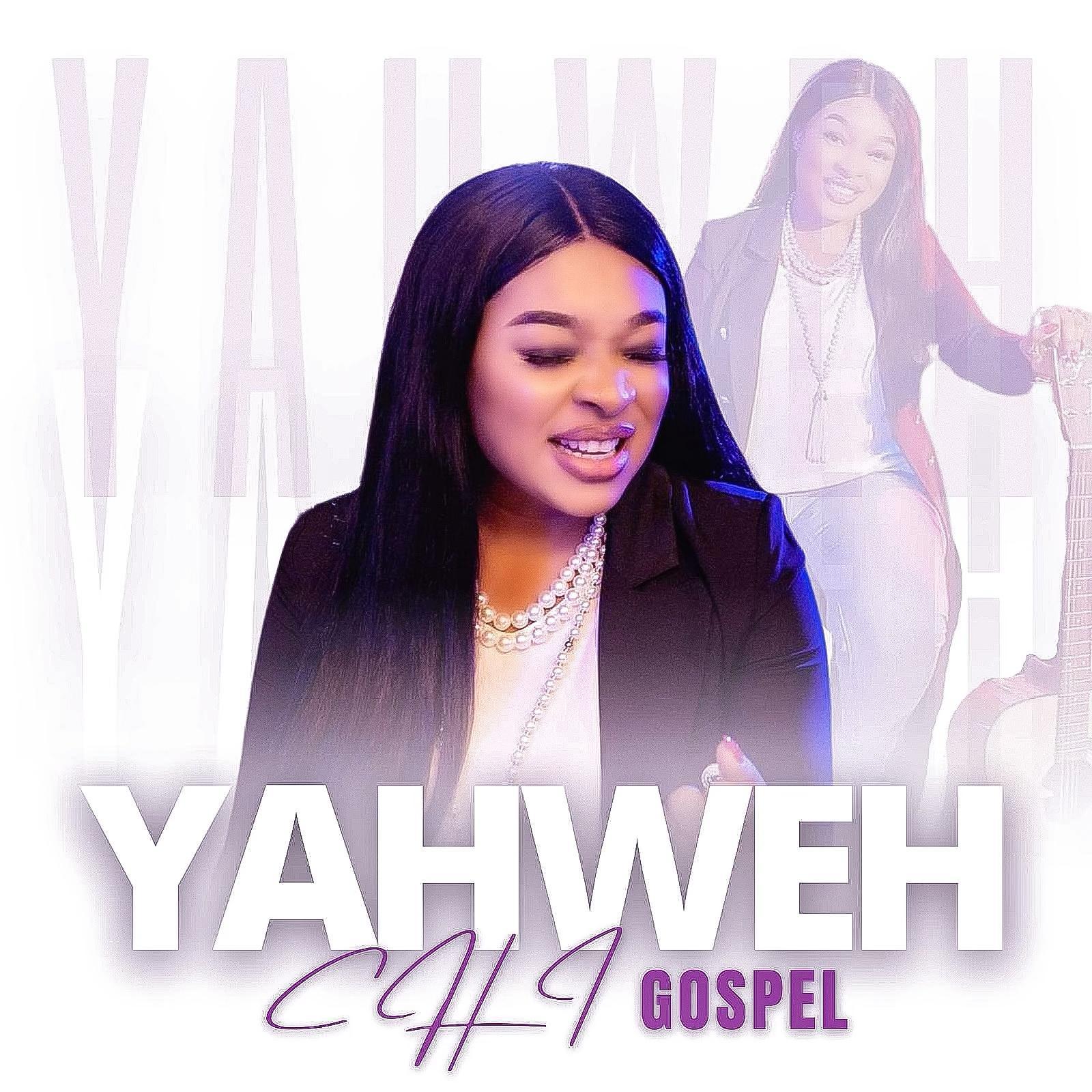 Chi-Gospel - Yahweh