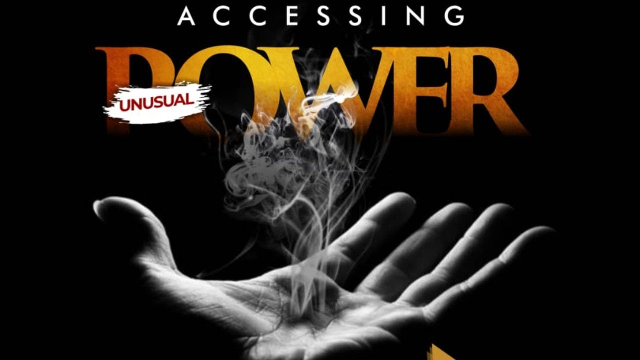 accessing unusual power