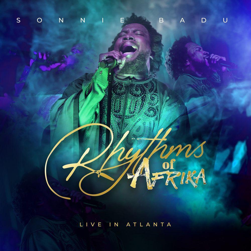 Sonnie Badu - Rhythms Of Africa (Live In Atlanta)