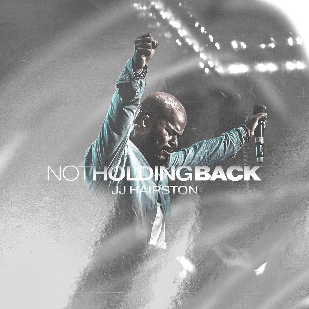 ALBUM: JJ Hairston - Not Holding Back