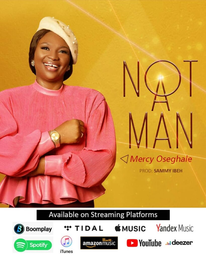 Mercy-Osaghale - Not A Man