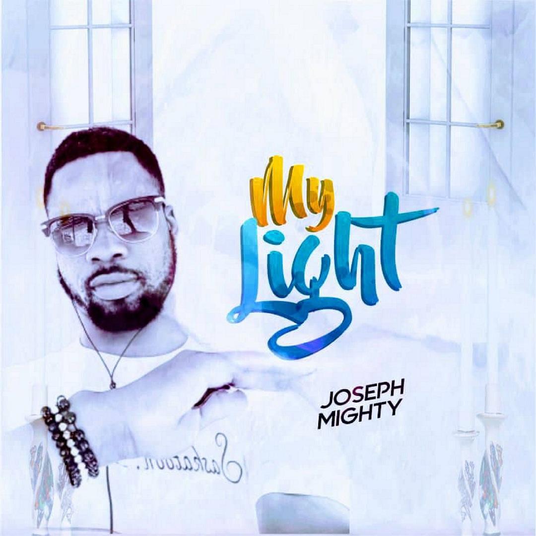 Joseph Mighty - My Light
