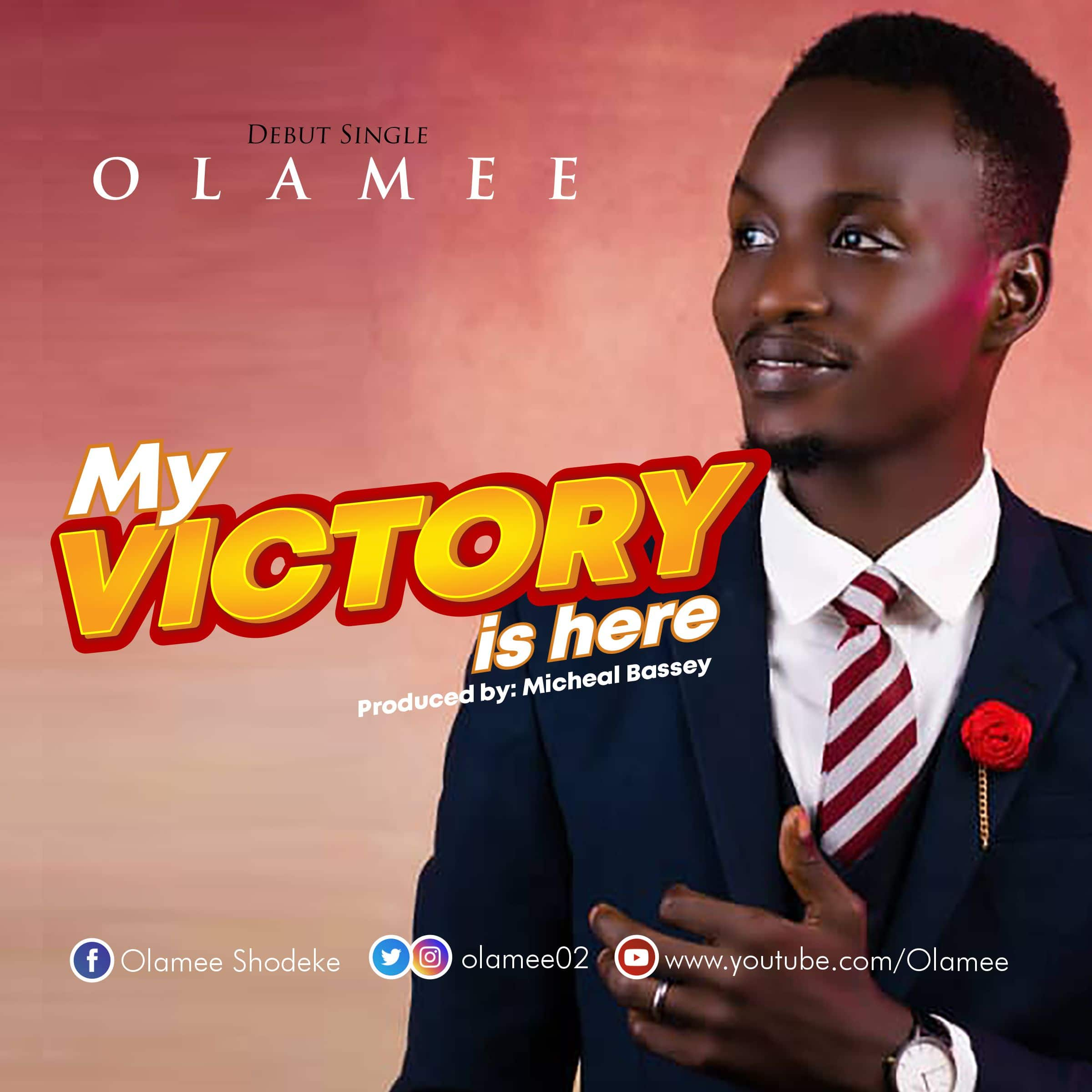 Olamee - Victory Is Here