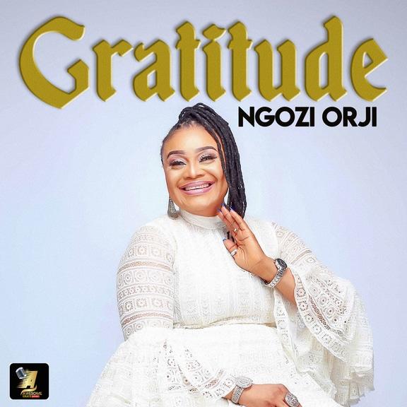 ALBUM: Ngozi Orji - Gratitude