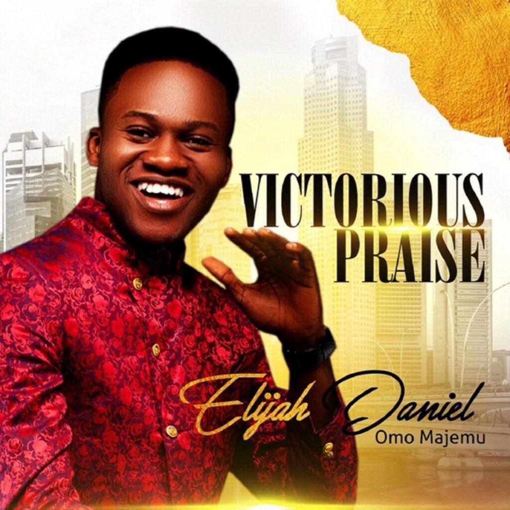 ALBUM Elijah Daniel - Victorious Praise