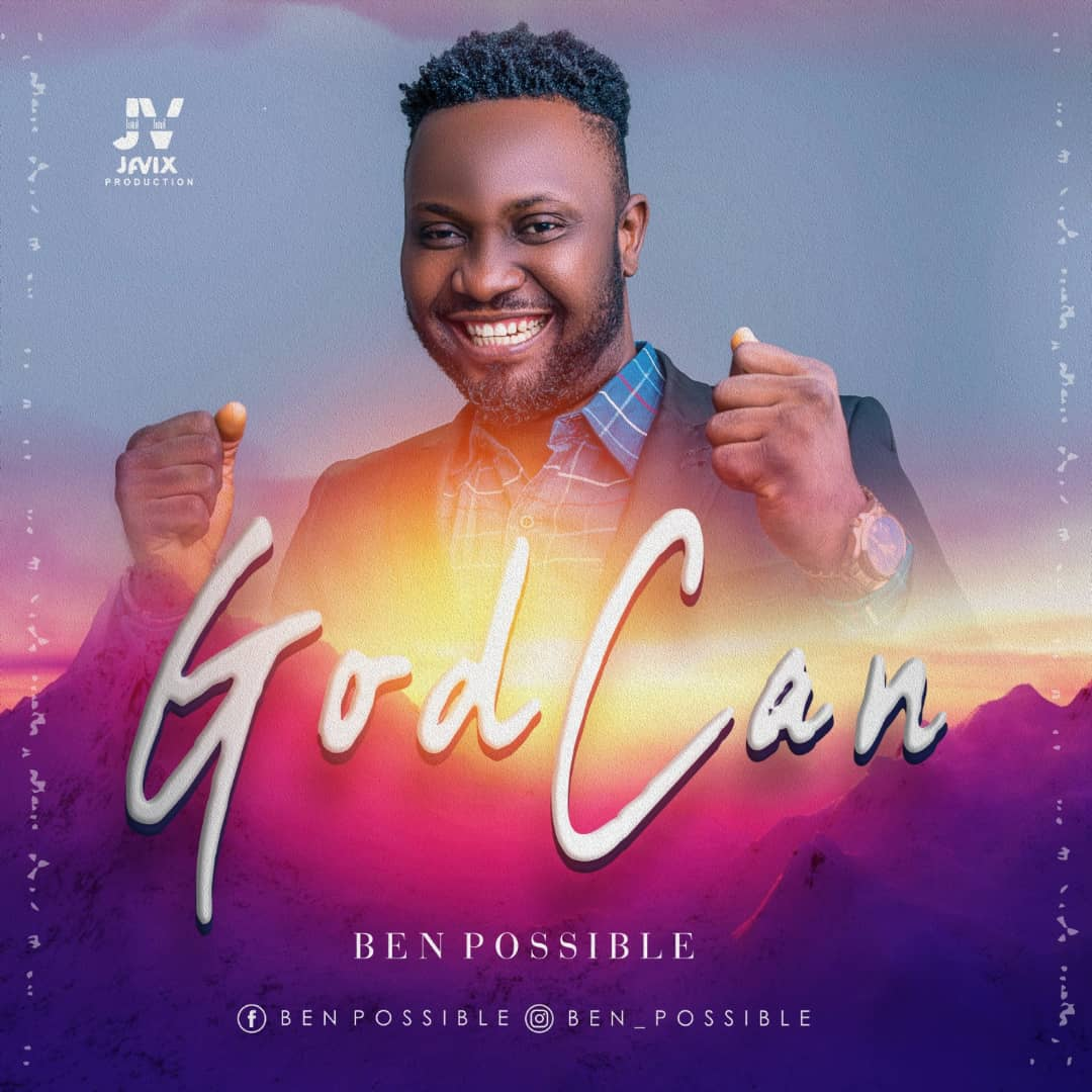 Ben Possible - God Can