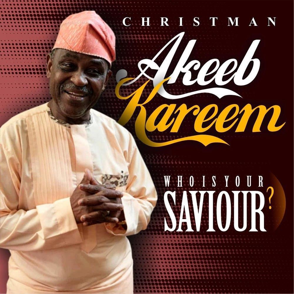 Christman Akeeb Kareem - Jesu Loun Gbani