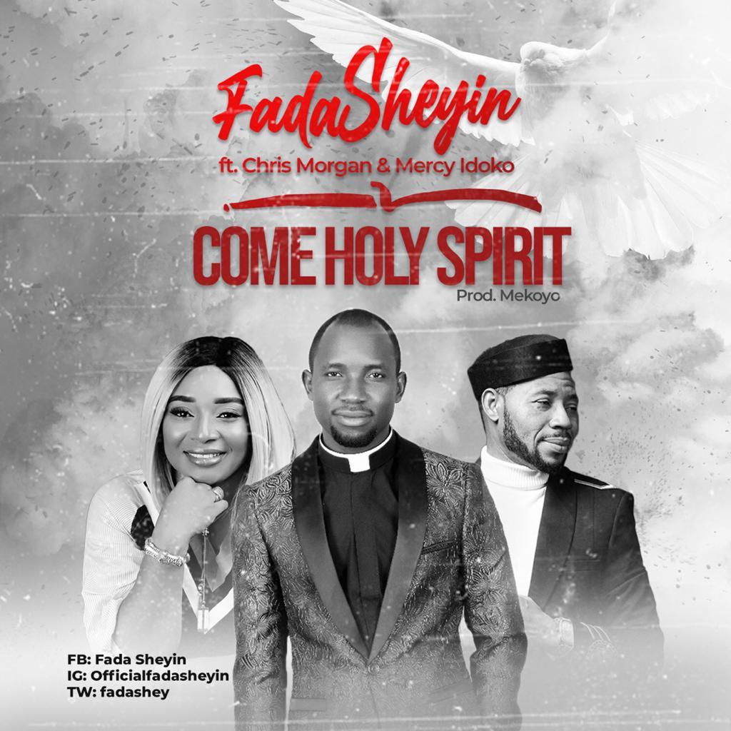 Fada Sheyin Holy Spirit