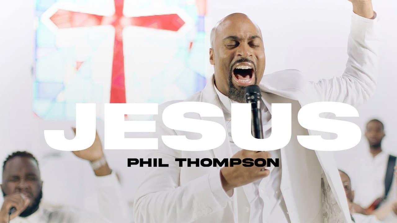 Phil Thompson - Jesus