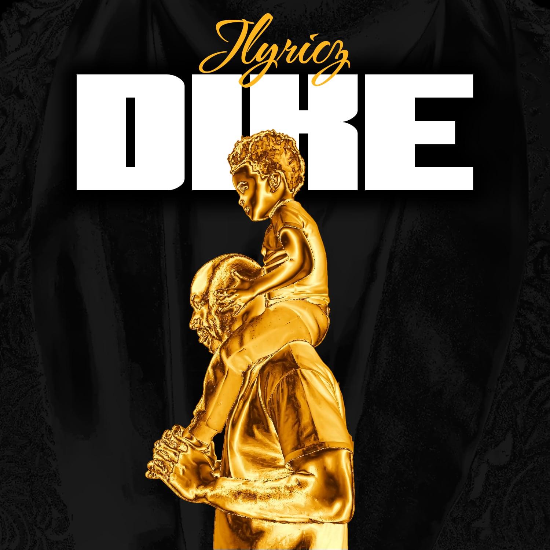 Jlyricz Dike