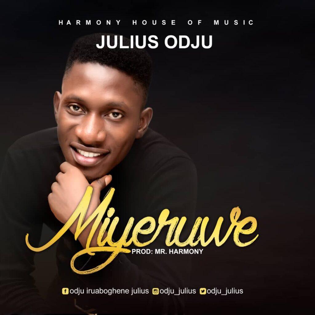 Julius Odju - Miyeruwe