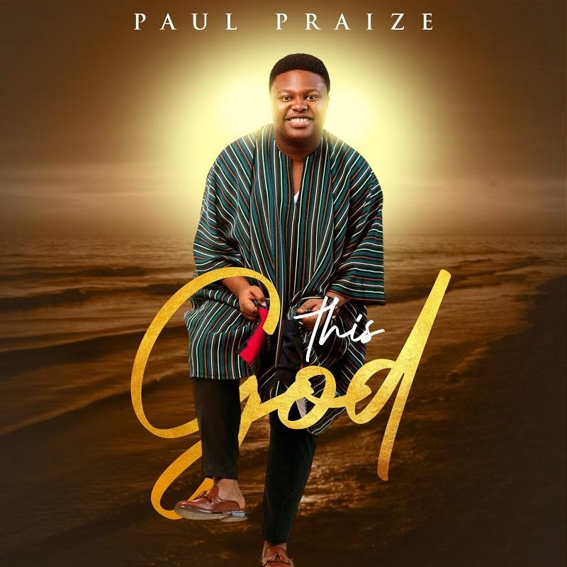 Paul Praize - This God