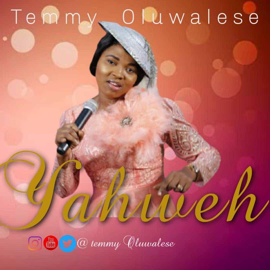 Temiloluwa Oluwalese - Yahweh