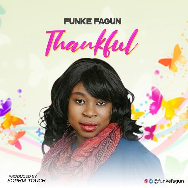 Funke Fagun - Thankful