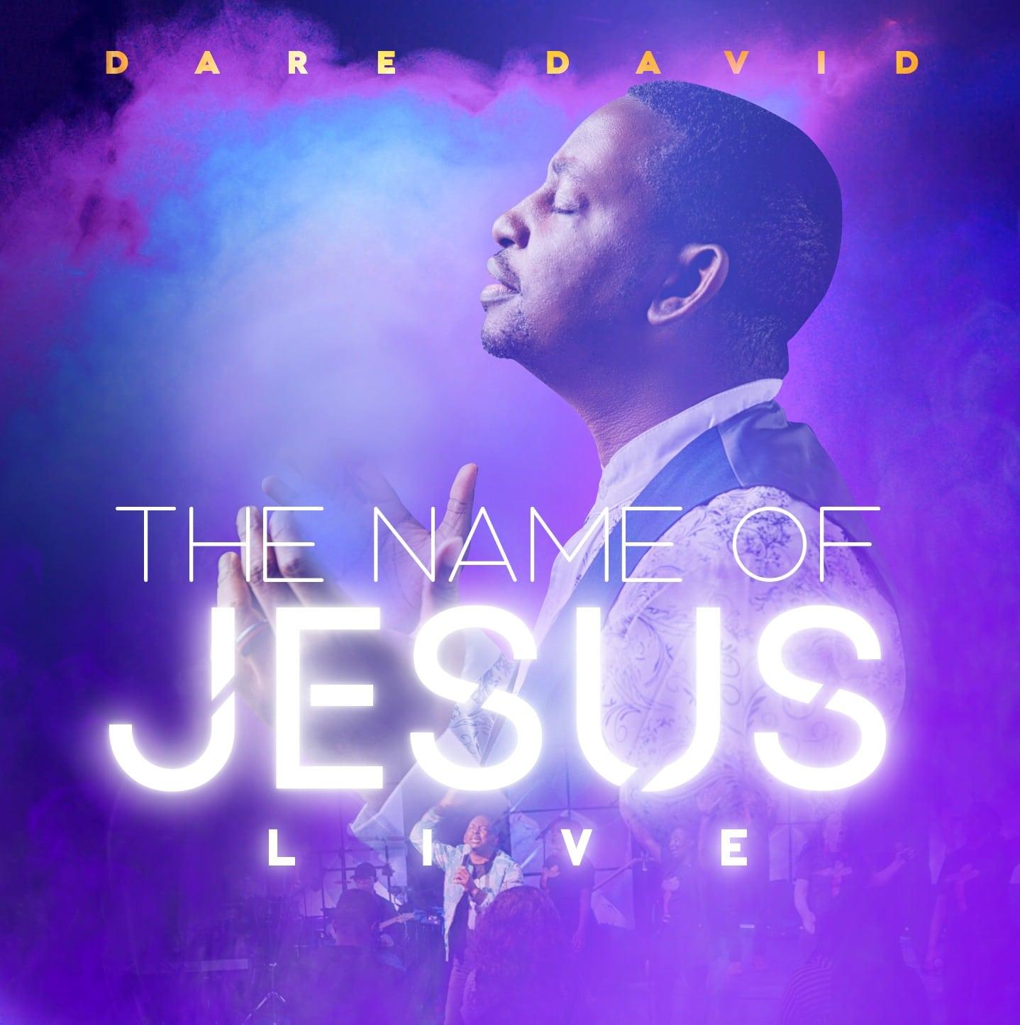 "Dare David Announces Sophomore Live Recording Album, ""The Name of Jesus"""