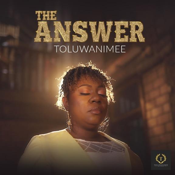 VIDEO: Toluwanimee - The Answer